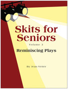 Skits for Seniors, Volume 3