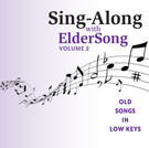 SING-ALONG with ELDERSONG, Volume 2 - CD