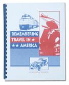 REMEMBERING TRAVEL IN AMERICA