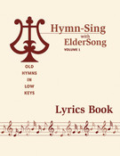 HYMN-SING with ELDERSONG, Volume 1 - Lyrics Book