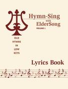 HYMN-SING with ELDERSONG, Volume 1 - Lyrics Book
