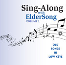 SING-ALONG with ELDERSONG, Volume 1 - CD