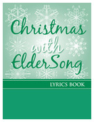 CHRISTMAS with ELDERSONG - Lyrics Book