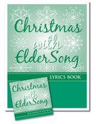 CHRISTMAS with ELDERSONG, CD and Lyrics Book