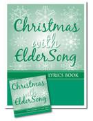 CHRISTMAS with ELDERSONG, CD and Lyrics Book