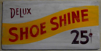 Old Time Sign SHOE SHINE 25¢ -