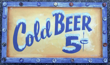 COLD BEER - 5¢ SIGN by George E Borum