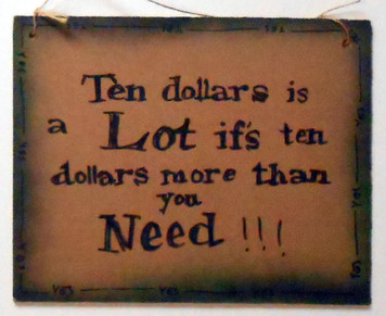 TEN DOLLARS is a lot of Money by Jaybird