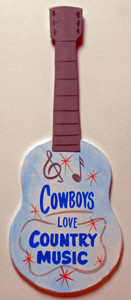 COWBOYS LOVE COUNTRY MUSIC GUITAR WAS $40 - NOW $25