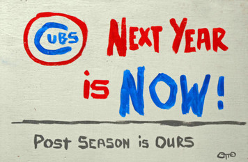 CHICAGO CUBS - This is Next Year by Otto - Was $20-Now$10