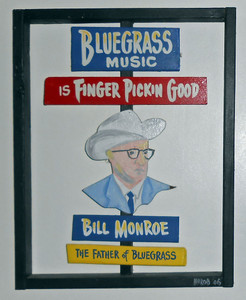 BILL MONROE  - Father of BLUEGRASS - George Borum