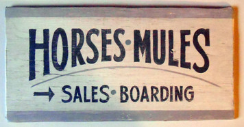 HORSES - MULES - Sales Boarding SIGN
