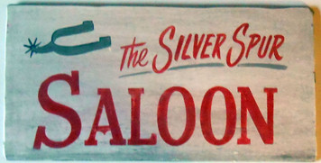 SILVER SPUR SALOON - OLD WEST SIGN by George Borum