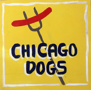 CHICAGO DOG SIGN by Otto Schneider - Was $20 - Now $10