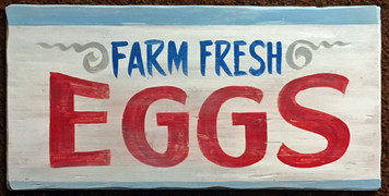FARM FRESH EGGS SIGN by George Borum