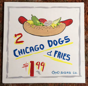 CHICAGO DOGS SIGN by Otto Schneider - Was $60 - Now$40