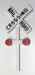 3-D RAILROAD CROSSING SIGN by Eddie Armstrong