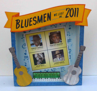 Bluesmen Lost in 2011 - Pinetop Perkins - Willie Smith - Honeyboy Edwards - Hubert Sumlin