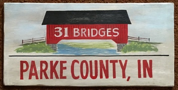 PARKE COUNTY INDIANA COVER BRIDGES SIGN by George Borum