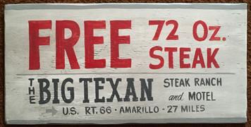 FREE 72oz STEAK  at The BIG TEXAN - Rt 66 - Amarillo, TX
