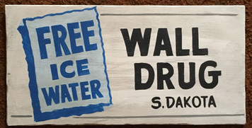 WALL DRUG - FREE ICE WATER - S DAKOTA