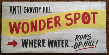WONDER SPOT - ANTI GRAVITY HILL - Where Water Runs Uphill