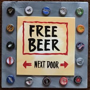 FREE BEER -      <<--NEXT DOOR -->>   (2606)