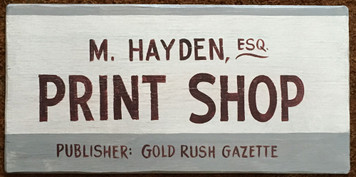 OLD WEST PRINT SHOP SIGN - Gold Rush Gazette
