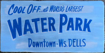 WISCONSIN DELLS WATER PARK - Old Time Signs