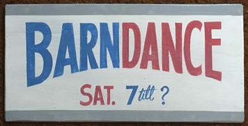 BARN DANCE  - Sat 7 till ?