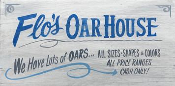 FLO'S OAR HOUSE - BROTHEL SIGN