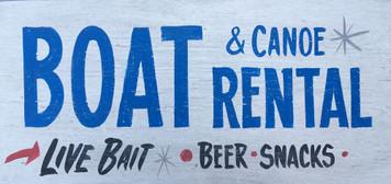 BOAT - CANOE RENTALS - LIVE BAIT - Beer - Snacks