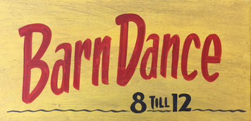 YELLOW BARN DANCE - Old Time Sign