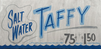 SALT WATER TAFFY - Old Time Sign