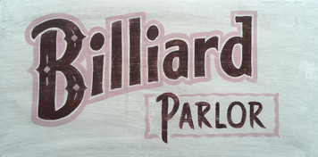 BILLIARD PARLOR - Old Time Sign