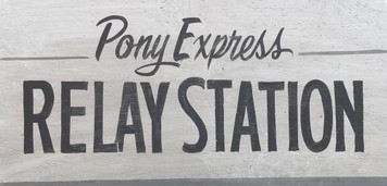 PONY EXPRESS - RELAY STATION Old West Sign