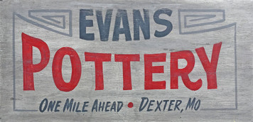 EVANS POTTERY - One Mile - Dexter Missouri