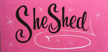 SHE SHED SIGN - White Trim