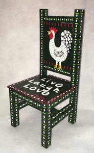 MINIATURE CHAIR - LIVE-LOVE-LAUGH w/ CHICKEN PAINTING by Jo Ann Butts