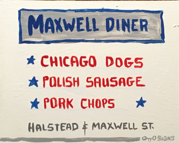 Maxwell St Diner - Chicago Street Artist - Otto - Was $35-Now$20