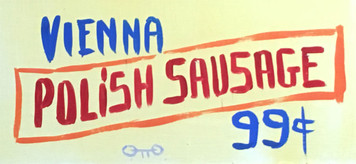 Vienna Polish Sausage Sign by Otto Schneider