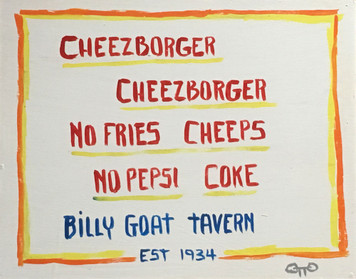 Billy Goat Tavern - Chicago -Sat Night Live skit by  Otto - Was $45-Now$25