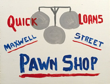 MAXWELL ST PAWN SHOP  - Chicago Street Artist - by Otto - Was $35-Now$20