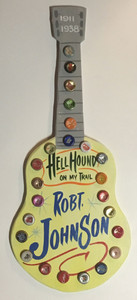 ROBT JOHNSON - HELLHOUND - GUITAR -