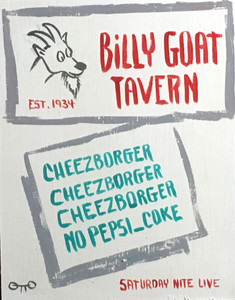 BILLY GOAT TAVERN -CHEEZBORGER by Otto - Was $40-Now$25