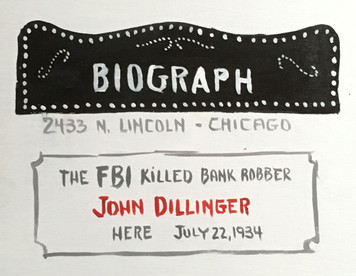 BIOGRAPH THEATRE - Where Dillinger was Killed - by Otto - Was $40-Now$25