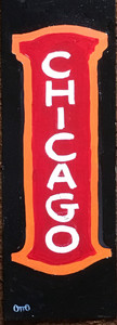 FAMED CHICAGO THEATRE SIGN by Otto - Was $40-Now$25