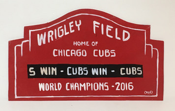 WRIGLEY FIELD SIGN - cut to shape - by Otto - Was $40-Now$25
