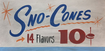 SNO-CONES - 10¢ - Old time Carnival Sign - by George Borum