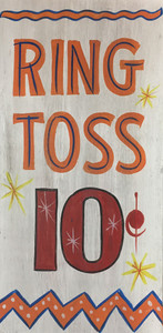 RING TOSS - 10¢ - Old Time Carnival Sign by George Borum